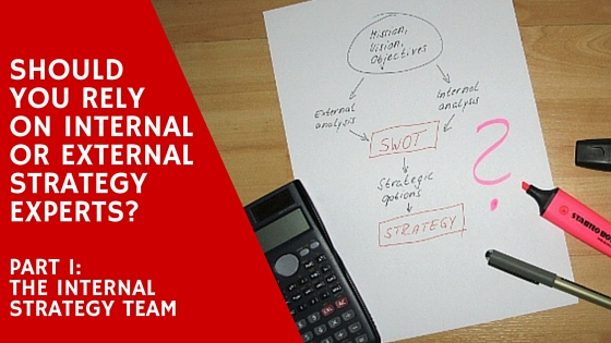 Pros and cons of internal and external strategy experts